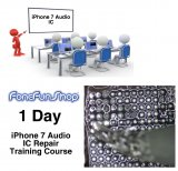 1 Day Training Course For iPhone 7 Audio IC Repair