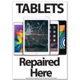 Computer / Phone Shop Repair Poster A2 (LARGE) - Tablets Repaired Here