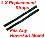 2 x Replacement Straps For Hoverkart  (pack of 2) Fits Any Hoverkart
