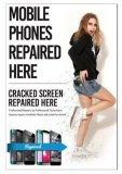 Phone Repair Poster A2 (LARGE) - Mobile Phones Repaired Here Showing Girl Breaking Phone