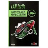 Hak5 Guide Book For Lan Turtle - A Guide To Covert Remote Access Toolkit