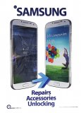 Phone Repair Poster A2 (LARGE) - Samsung Repairs Accessories Unlocking