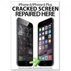 Phone Repair Poster A1 (HUGE) - iPhone 6 / 6 Plus Cracked Screen Repaired  Here